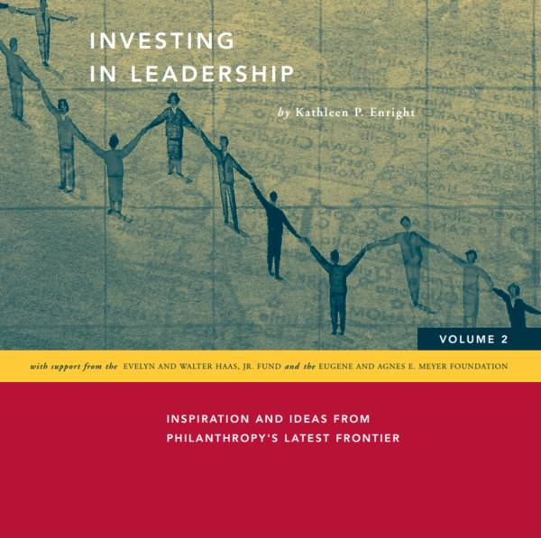 This publication explores a sampling of the leadership development practices being utilized now in the nonprofit sector.